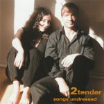2tender Songs undressed 2006