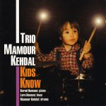 Trio Mamour Kehdal Kids Know 1998