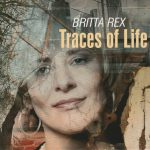 Britta Rex Traces of Life 2009